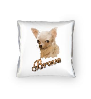 Cushion/Kissen, Brave Chihuahua