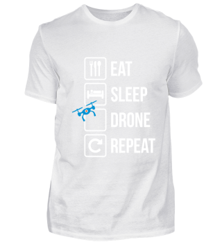 Eat Sleep Drone