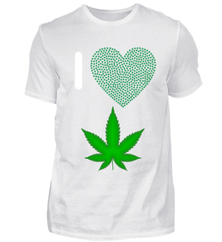 I love to smoke Weed