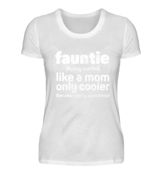Faunty - Funny Auntie used look
