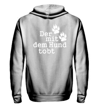 Der Mit Dem Hund Tobt 2