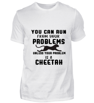 You can run from your problems