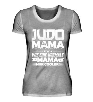 Perfekt für alle Judo Mamas!