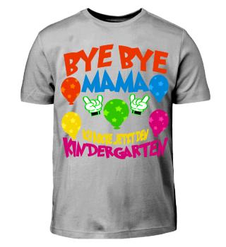 Mama ich gehe jetzt in Kindergarten