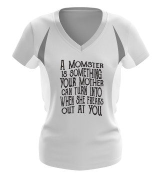 ♥ Saying - A Momster Is Your Mother 1