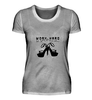 WORK HARD to SHOP harder (b)