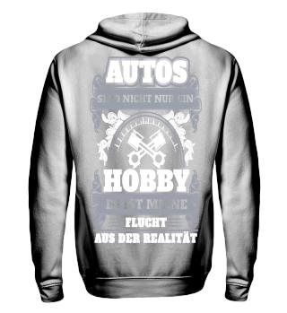 Autos sind nicht nur ein Hobby flucht