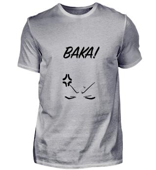 Baka ! Shirt