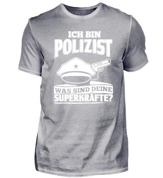 Polizist Polizei Shirt Ich Bin