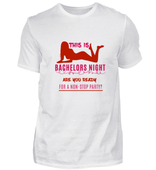 Bachelors Night T-Shirt