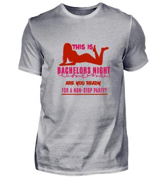 Bachelors Night T-Shirt