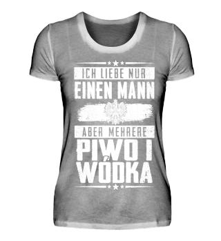 Ich liebe nur einen Mann Piwo i Wodka