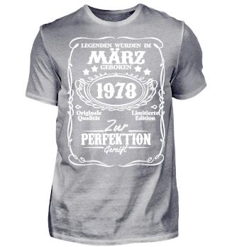 Legenden März Geburtstag Geschenk 1978 40. Geburtstag
