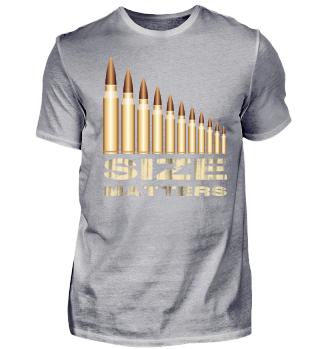 SIZE MATTERS Waffenmunition