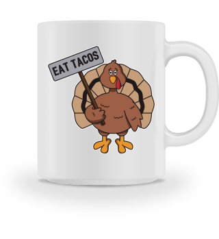 Happy Thanksgiving Turkey Eat Tacos Gift