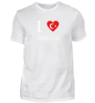 I LOVE Türkiye Türkei - Giresun