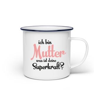 Mutter Superkraft   Muttertag