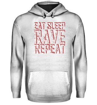 EAT SLEEP RAVE REPEAT | Geschenkidee