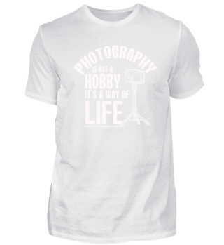 Funny Photography Way Of Life gift
