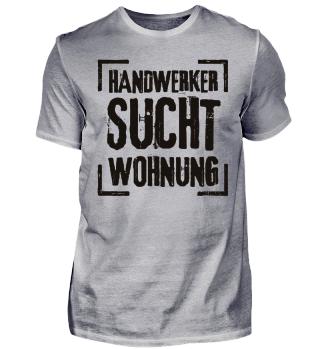 Handwerker sucht Wohnung - schwarz