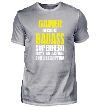 Gamer Because Superhero Isnt A Job Descr