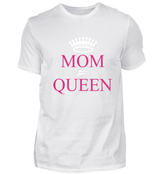Funny Mom - Funny - Mom - Gifts - Queen