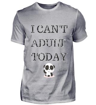 Panda Sprüche Statement Shirt Geschenk