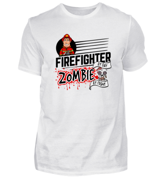 Proud Firefighter - Zombie by night