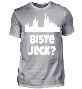 Köln - Kölsch - Biste Jeck? Geschenk Humor Spaß Kölsche Tön Karneval Alaaf Kamelle