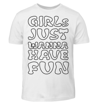 Girls just wanna have fun zum Ausmalen