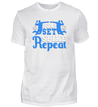 Bump Set Spike Repeat Volleyball Player