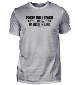 Poker Lehrer Leben Spiel Spruch Geschenk