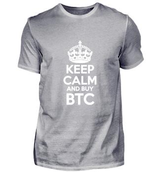 Keep Calm and buy BTC Bitcoin Shirt Fun-Shirt Bitcoin Investor Crypto Fan T-Shirt