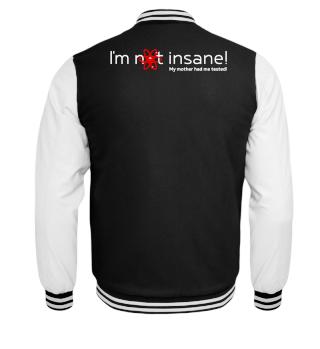 ★ I'm not insane - My mother IV