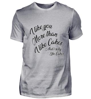 I Like you more than .....