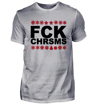 FCK CHRSMS