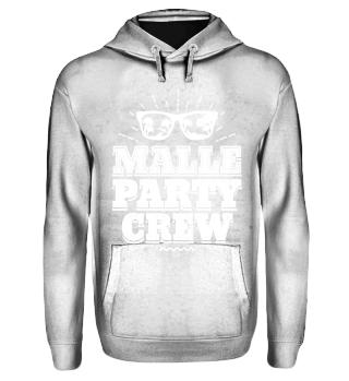 Malle Mallorca Party Shirt Party Crew
