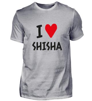 I love Shisha