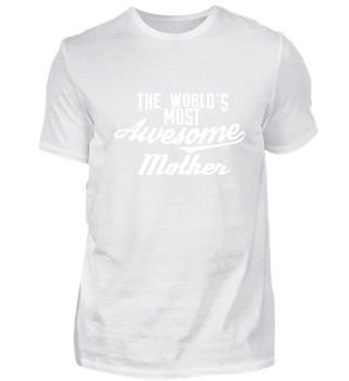 The world's most awesome Mother