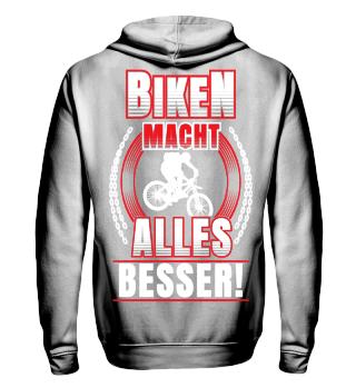 Biken macht alles besser!