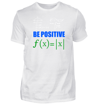Be positive mathematical