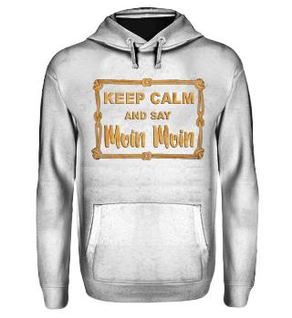 Knoten Rahmen - KEEP CALM MOIN Shirt