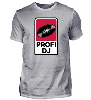 Ich bin Profi DJ - Diskjockey Shirt