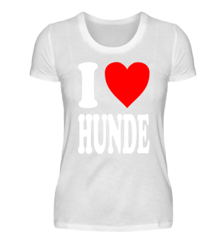 I love HUNDE