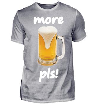 more beer please! Oktoberfest Bier Fun