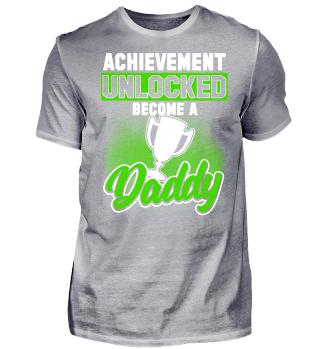 Achievement Unlocked Daddy
