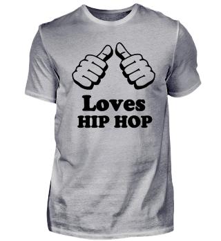 a guy Loves Hip Hop