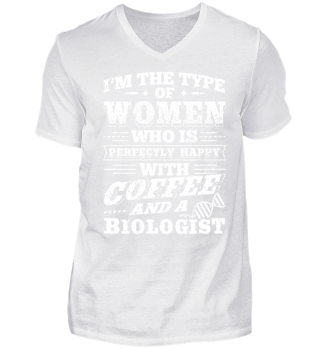 Funny Biology Shirt I'm The Type