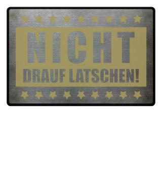 ★ NICHT DRAUF LATSCHEN #2GF