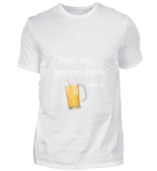D010-0372A Bier - Beer trust me you can